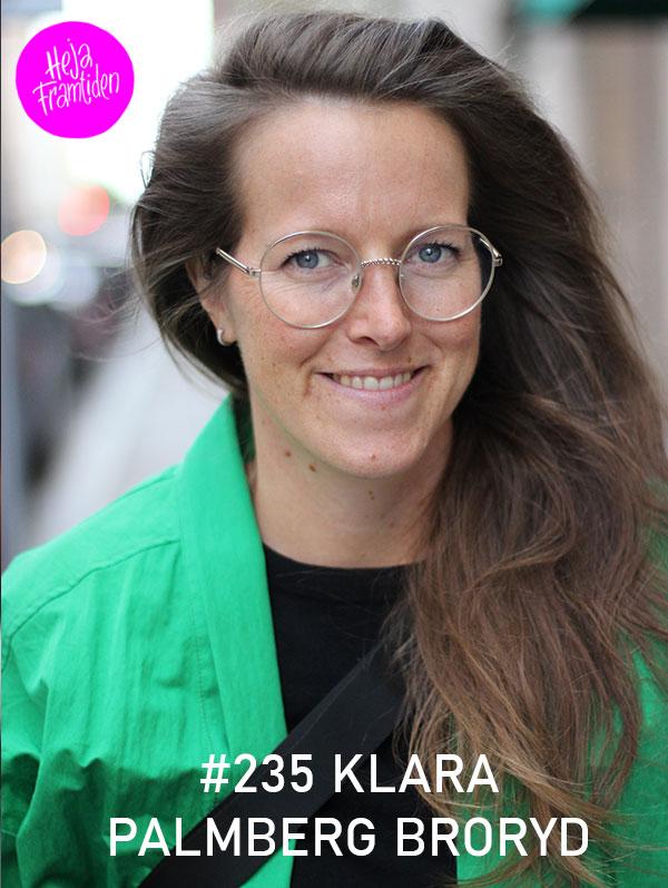 Klara Palmberg Broryd. Foto: Christian von Essen, Hejaframtiden.se